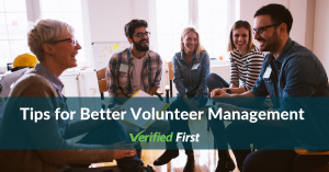 Tips for Better Volunteer Management