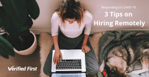 Responding to COVID-19_ Three Tips on Hiring Remotely