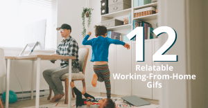 12 Relatable Working-From-Home Gifs