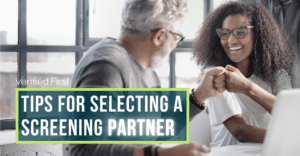 Tips for Selecting a Screening Partner