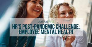 HR's Post-pandemic Challenge: Employee Mental Health