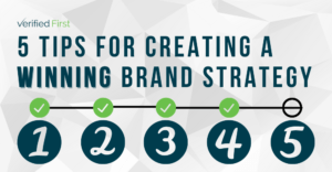5 Tips for Creating a Winning Brand Strategy