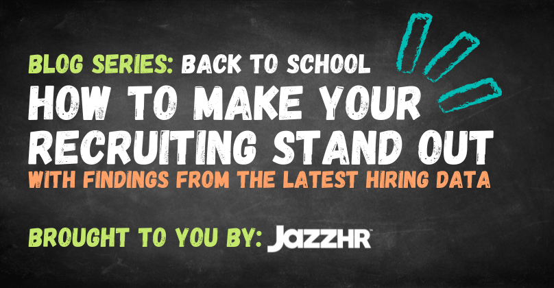 Back to School Blog Series - Recruiting