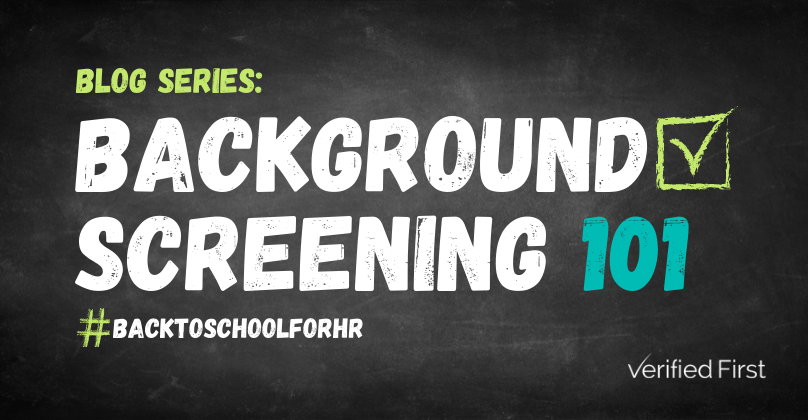Background Screening 101- Back to School for HR