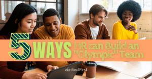 """5 Ways HR can Build an """"Olympic"""" Team"""