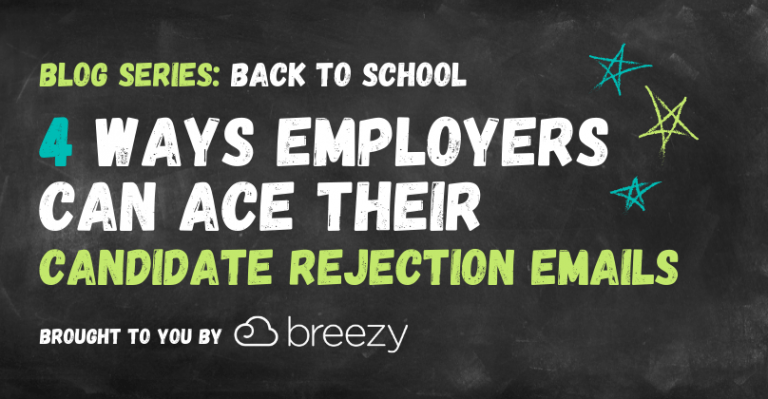 Back to School Blog Series 4 Ways Employers Can Ace their Candidate Rejection Emails